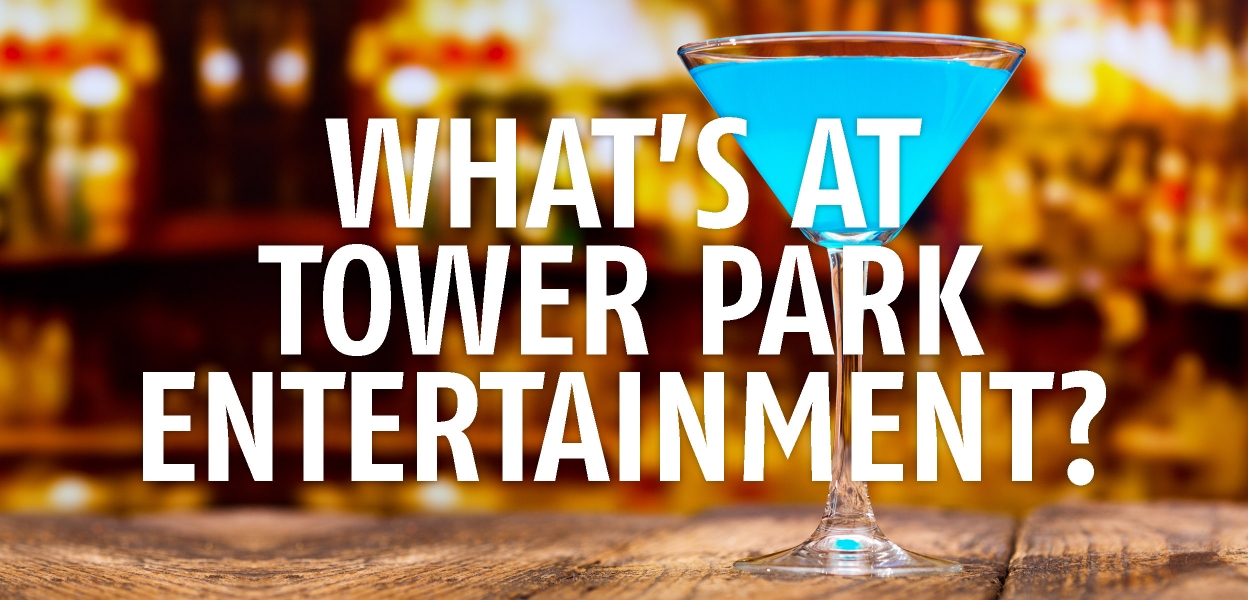 What's at Tower Park Homepage Banner